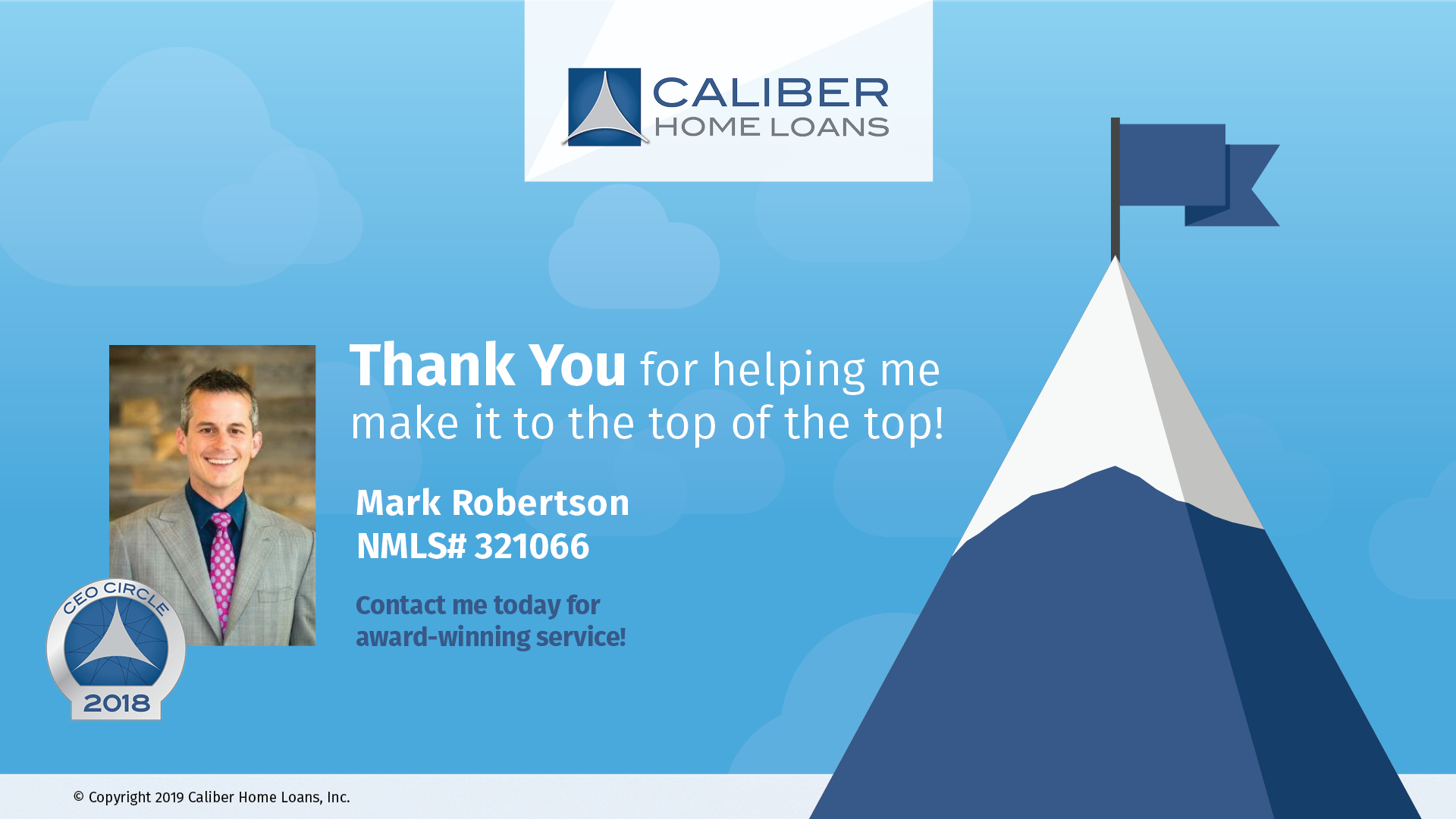 Caliber Home Loans Circle Of Excellence Awards For 2018 We Did It From San Diego Loan Advisor Mark Robertson
